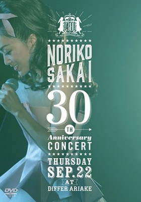 30th ANNIVERSARY CONCERT 酒井法子