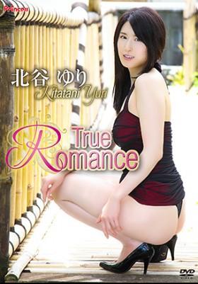 True Romance 北谷ゆり