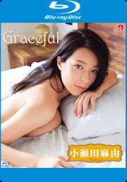 【特典】Graceful 小瀬田麻由 BD *サインジャケット