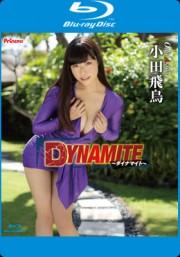 DYNAMITE(ブルーレイ) 小田飛鳥
