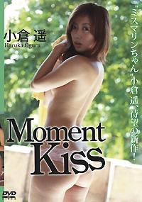 Moment Kiss 小倉遥