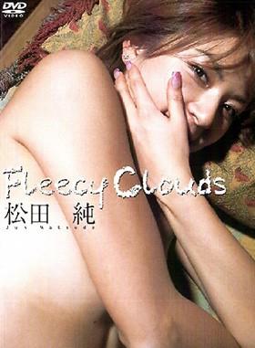 Fleecy Clouds  松田純