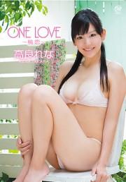 高良れな/ONE LOVE~桃恋~