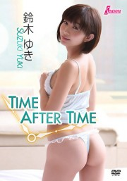 TIME AFTER TIME 鈴木ゆき
