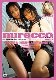 nurecco VOL1 むとうまな・藍原ちるむ・本橋智子