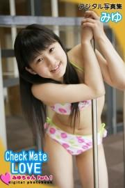 Check Mate LOVE みゆ デジタル写真集Part.1